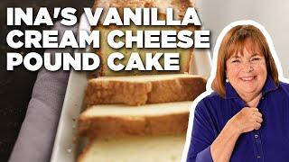 Ina Garten Makes Vanilla Cream Cheese Pound Cake | Food Network