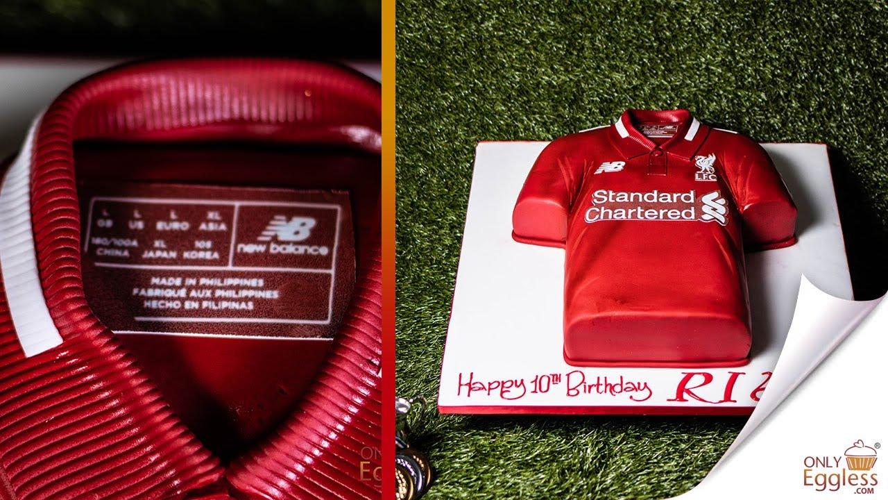 liverpool fc t shirt cake youtube liverpool fc t shirt cake
