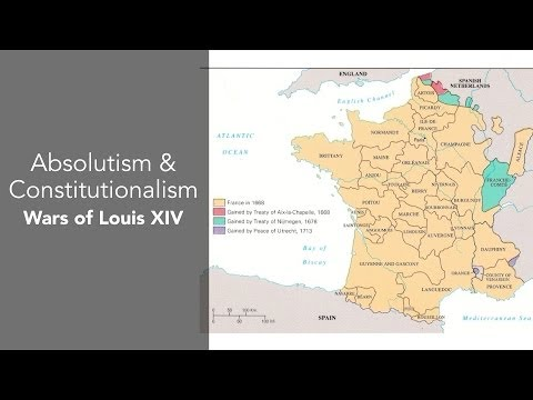 7E: Absolutism & Constitutionalism-Wars of Louis XIV