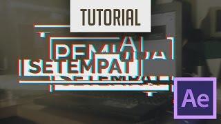 Download lagu After Effect   TUTORIAL - Membuat Efek Glitch Tanpa Plugin (Bahasa Indonesia)