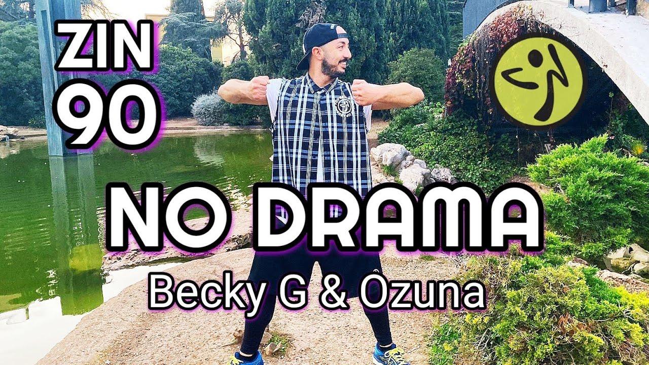 Zin 90 - NO DRAMA - Becky G & Ozuna - Zumba Choreo Official