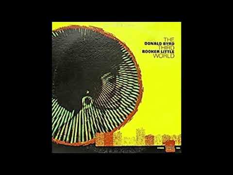 Donald Byrd & Booker Little The Third World