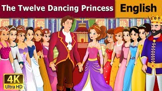 12 Dancing Princess in English | English Story | Fairy Tales in English | English Fairy Tales