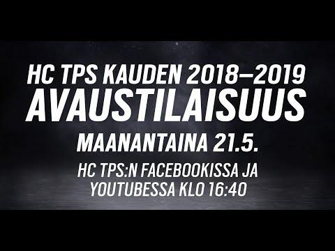 21.5.2018 klo 16.40: HC TPS - Kauden 2018-2019 avaustilaisuus