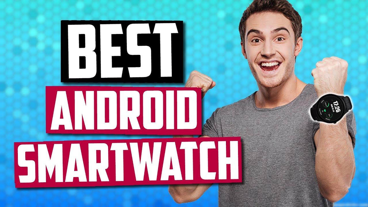 be514b0f3 Best Android Smartwatch In 2019 | Garmin, Motorola, Xiaomi, Samsung & More!