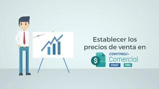 Configuración de precios de los productos en CONTPAQi® Comercial Start/Pro