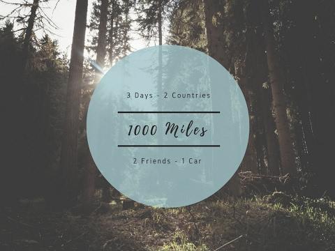 3 Days - 1000 Miles