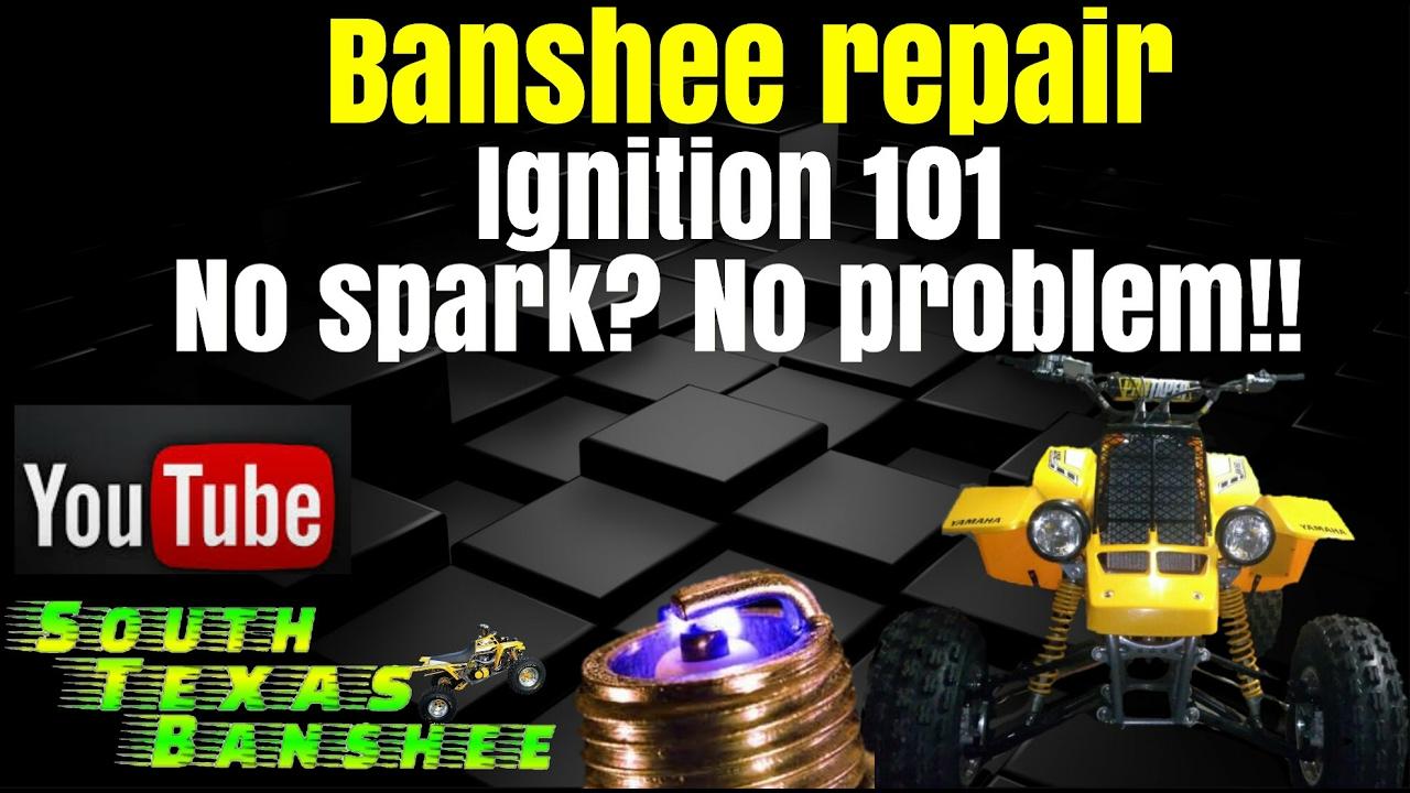 Banshee ignition troubleshooting - YouTube on