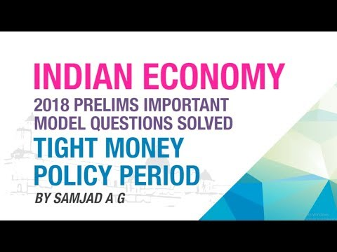 TIGHT MONEY POLICY | IMPORTANT PRELIMS MODEL QUESTION SOLVED | INDIAN ECONOMY | NEO IAS