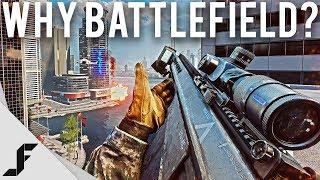 Why Battlefield?