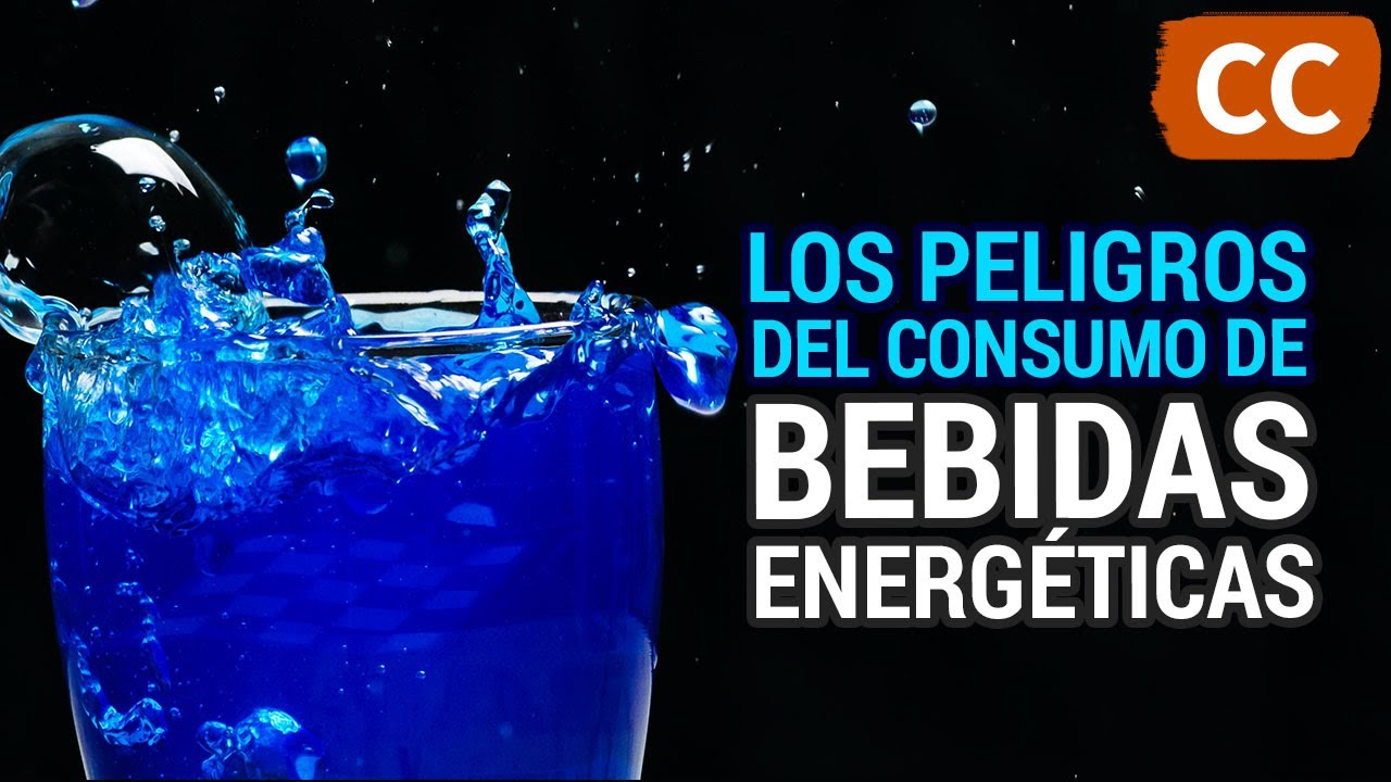 Los Peligros de las Bebidas Energéticas | Ciencia de la Comida