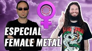 ESPECIAL FEMALE METAL - European Metal Channel