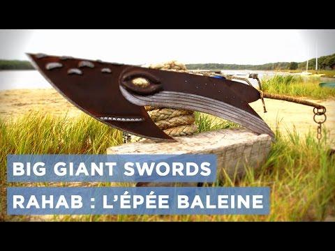 Download Big Giant Swords : l'épée Rahab ( 2ème partie)