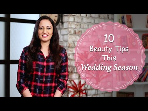 Top 10 Tips For The Wedding Season | Beauty Tips For The Wedding | Home Remedies With Upasana
