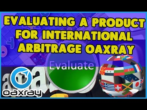 Evaluating a product for International Arbitrage  for Amazon Fba Online Arbitrage Resellers oaxray