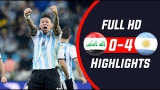 Argentina VS Iraq Highlights 2018 (4-0)