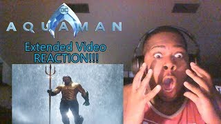 Aquaman | Extended Video - REACTION!!!