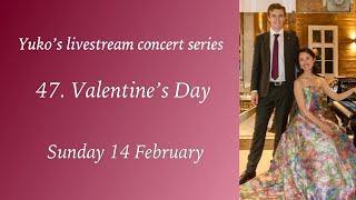 "Sunday Livestream Concert No.47 ""Valentine's Day"""