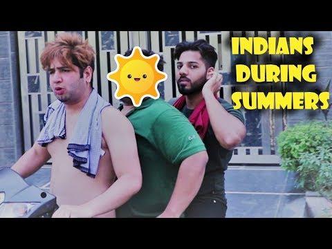 INDIANS DURING SUMMERS || JaiPuru