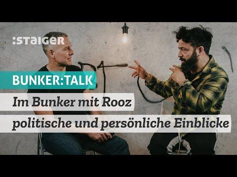 Im Bunker mit Rooz - politische und persönliche Einblicke. Ein Interview