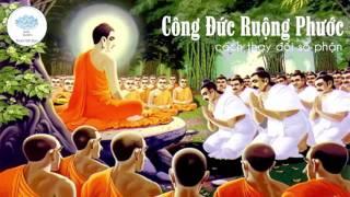 Lời Phật Dạy Về Cách Tạo Phước Đức - Cách Thay Đổi Vận Mệnh