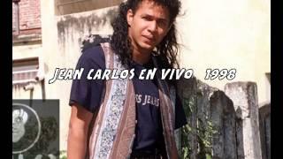 JEAN CARLOS EN VIVO 98