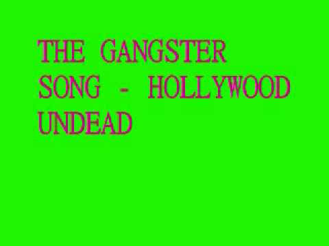 Hollywood Undead - The Gangster Song