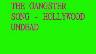 Watch Hollywood Undead The Gangster Song video