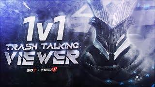 1v1'ing Trash Talking Viewer