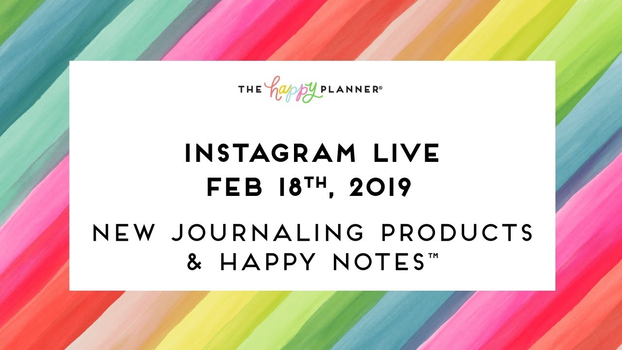 Instagram Live 2 18 Part 1 New Journaling And Happy Notes