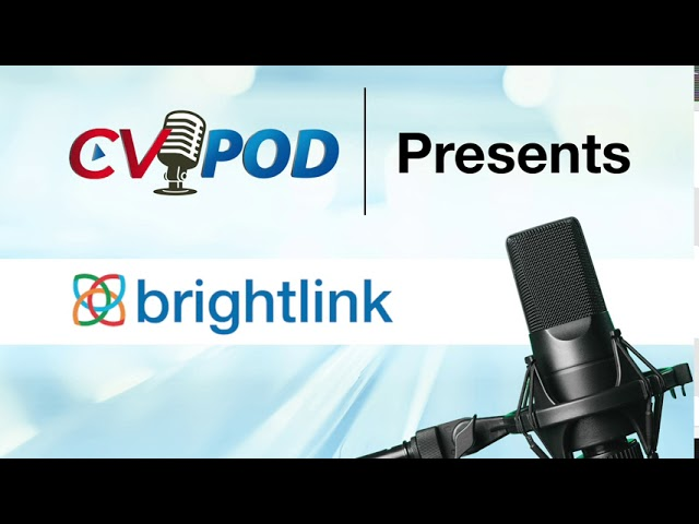 ChannelVision Podcast Featuring Joe White and Ken Adams from Brightlink