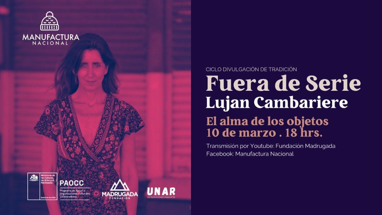 Fuera de Serie 2021 con Luján Cambariere