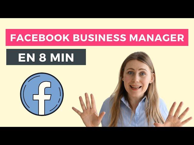 Como crear y configurar una cuenta en Facebook Business Manager | Tutorial 2020