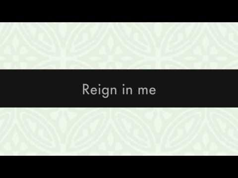 Reign in Me :: Lyric Video