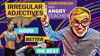 Irregular Adjectives List: 6 Examples Of Comparatives (2019 ESL, IELTS, TOEFL)