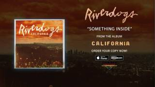 "Riverdogs – ""Something Inside"" (Official Audio)"