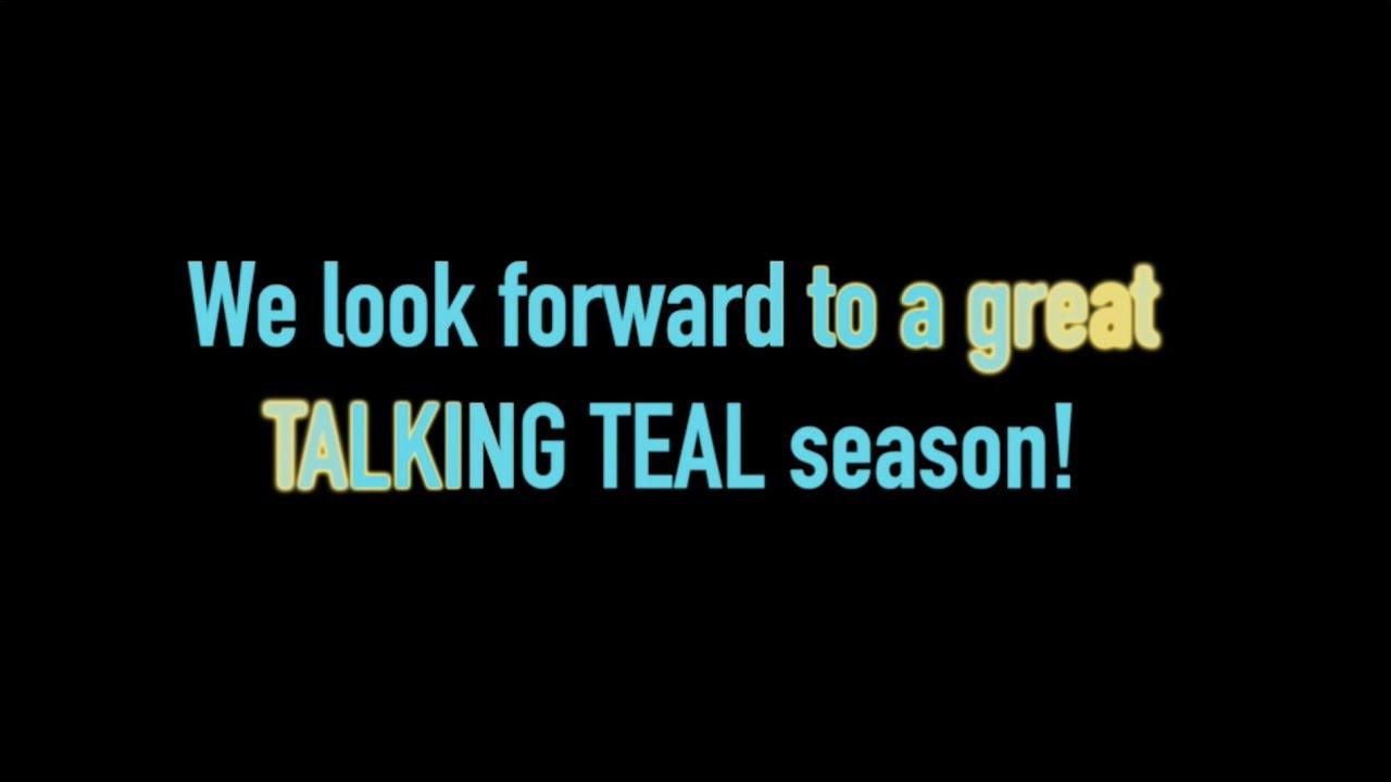 THE FINAL SEASON OF TALKING TEAL STARTS THIS WEEK!
