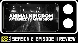 Animal Kingdom Season 2 Episode 11 Review & AfterShow | AfterBuzz TV