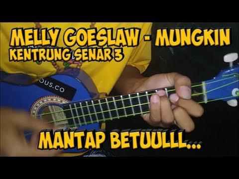 melly-goeslaw---mungkin-(cover-kentrung-senar-3)