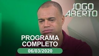 Jogo Aberto - 06/03/2020 - Programa completo