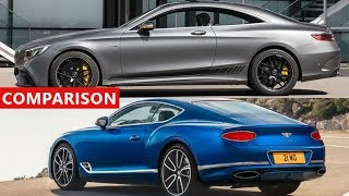 2018 Mercedes-Benz S-Class Coupe vs 2018 Bentley Continental GT Comparison - Amazing Luxury Cars