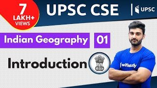 10:00 AM - UPSC CSE 2020 | Indian Geography by Sumit Sir | Introduction