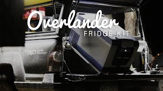 The Overlander Fridge Kit