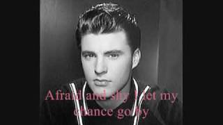 Ricky Nelson~You Don't Know Me-With Lyrics