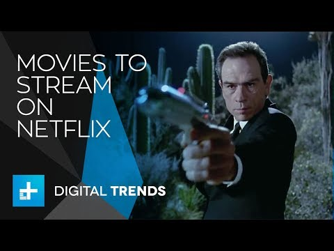 The best movies to stream on Netflix right now