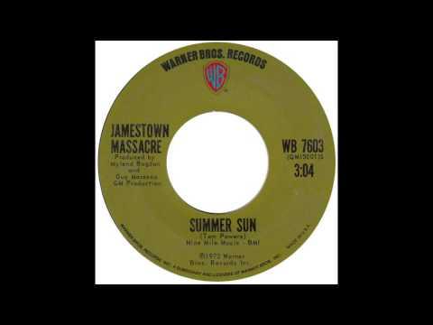 """Jamestown Massacre – """"Summer Sun"""" (WB) 1972"""