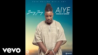 Barry Jhay - Aiye (Official Audio)