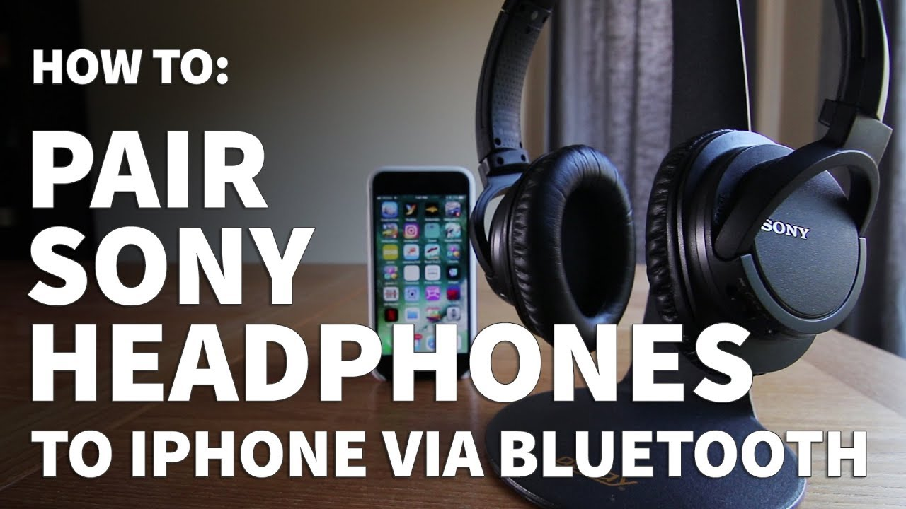 how to pair sony headphones to iphone \u2013 connect sony headphones tohow to pair sony headphones to iphone \u2013 connect sony headphones to iphone with bluetooth