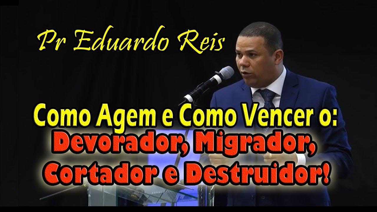 Download Pr Eduardo Reis - Devorador, Migrador, Cortador e Destruidor!