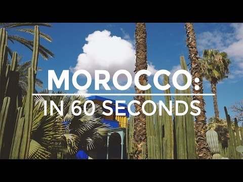 MOROCCO: IN 60 SEC   THE TRAVEL TWO